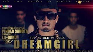 DREAMGIRL - Teaser || Pinder Sahota Feat. Lil-Daku || Lokdhun || Latest Punjabi Song 2015