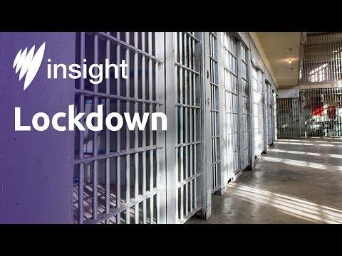 Insight 2016, Ep 40: Lockdown, Part 1 (full episode)