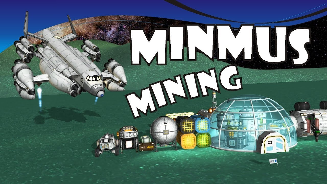 [11] SSTO Space Program - Mining Minmus for fun and profit - KSP 1 2 2