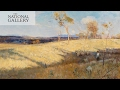 Another side of Impressionism: Arthur Streeton | Australia's Impressionists | National Gallery