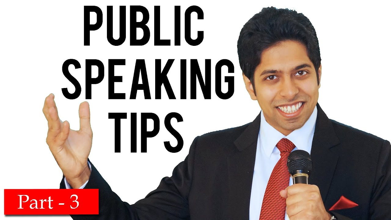 Public Speaking Tips and Techniques - 3