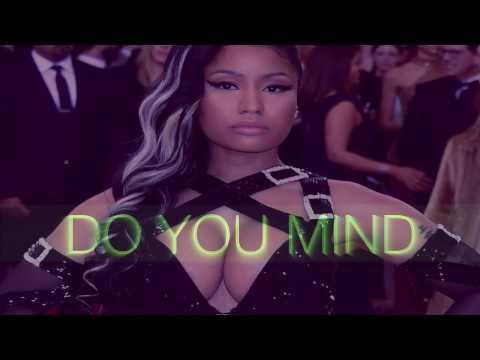 Dj Khaled Do You Mind Ft Nicki Minaj Chris Brown August Alsina Jeremih Future Rick Ross Trad Youtube