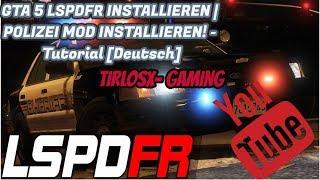 GTA 5 LSPDFR INSTALLIEREN | POLIZEI MOD INSTALLIEREN! - Tutorial [Deutsch]