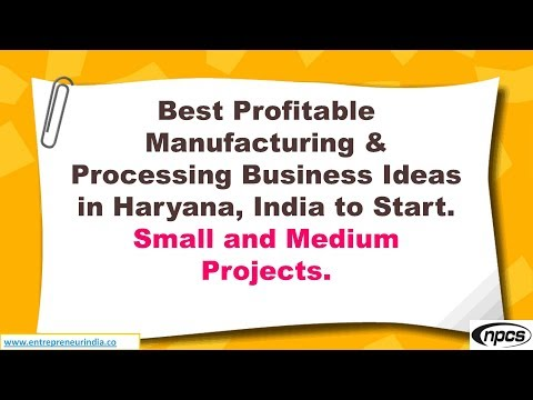 Best Profitable Manufacturing & Processing Business Ideas in Haryana