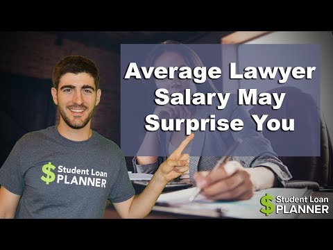 The Average Lawyer Salary Might Surprise You | Student Loan Planner