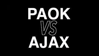 PAOK Vs AFC Ajax [Promo] - PAOK TV