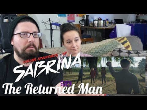 Chilling Adventures of Sabrina S1E9: The Returned Man JKReacts