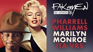 Pharrell Williams - MARILYN MONROE // Cantata in italiano