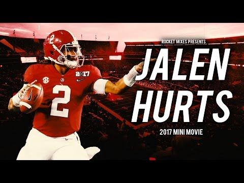 "Jalen Hurts 2017 Mini Movie - ""The Saga"" || 2016-17 Highlights"