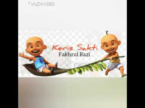 Download OST Upin Ipin Keris Siamang Tunggal | Fakhrul Razi - Keris Sakti🎶🎵