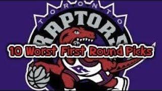 10 Worst First Round Picks In Raptors History