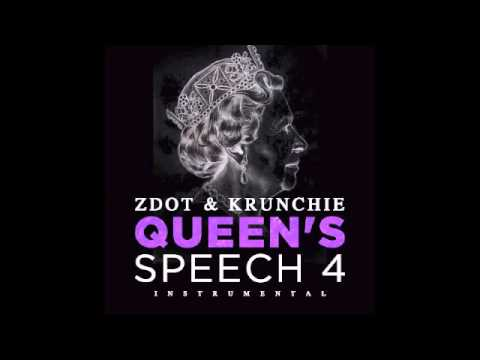 Zdot & Krunchie - Queen's Speech 4 (Instrumental) [OFFICIAL]