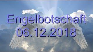 Die Botschaft Der Engel 06.12.2018