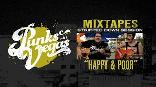 "Mixtapes ""Happy & Poor"" Punks in Vegas Stripped Down Session"