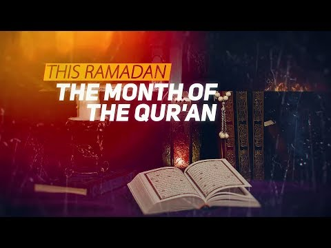 Ramadan 2017/1438 - The Month of Mercy & Forgiveness