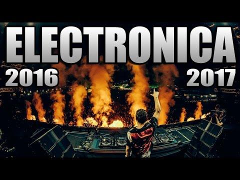 MÚSICA ELECTRÓNICA 2017, Lo Mas Nuevo - Electronic Music Mix 2017 / Con Nombres (N° 6)