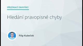 Přijímací zkoušky nanečisto (SŠ) III - Český jazyk