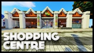 Minecraft - Shopping Centre