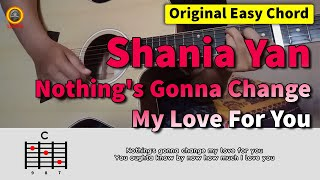 Download Shania Yan Cover - Nothing's Gonna Change My Love For You | Chord