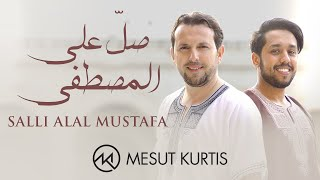 Mesut Kurtis & Ali Elmogrbi - Salli Alal Mustafa | مسعود كُرتِس -  صلِّ على المصطفى