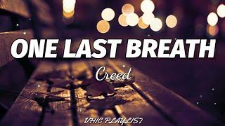 Download Creed - One Last Breath (Lyrics)🎶