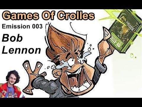 Games Of Crolles - Spéciale Bob Lennon - Emission 003 - Radio Gresivaudan