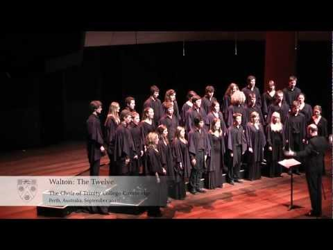 Trinity College Choir - Walton: The Twelve - Perth, Australia