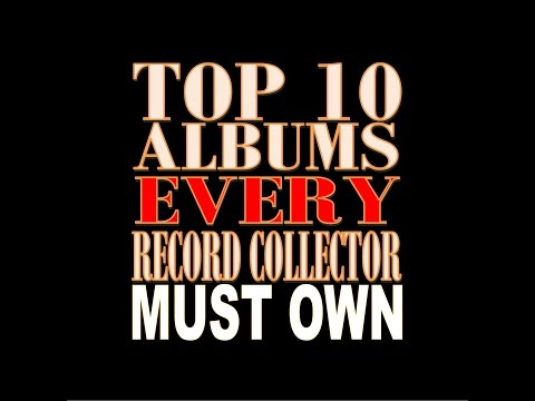 Top 10 Records Every Vinyl Collector Must Own