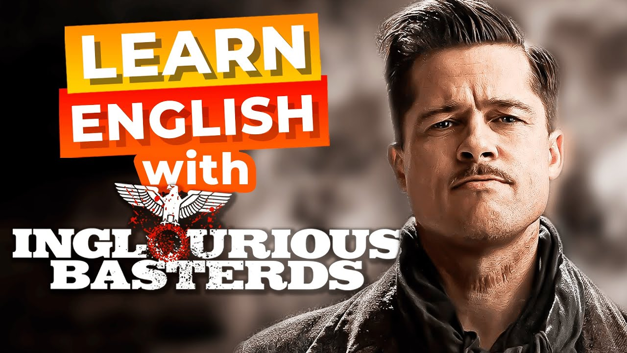 Learn English With Brad Pitt | Inglourious Basterds [Advanced Lesson]