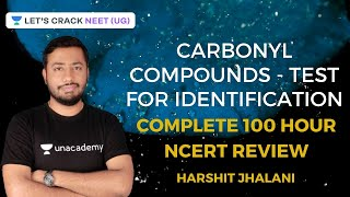 Carbonyl Compounds - Test for Identification | 100 Hours Complete NCERT Summary | NEET 2020