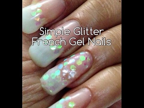 simple glitter french gel nails  youtube
