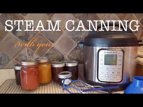 Instant Pot Steam Canning: Part One
