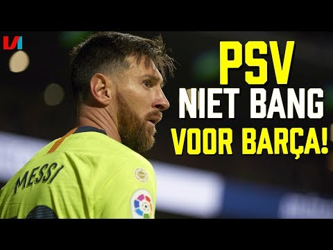 'PSV in Staat om het Clubs als Barcelona Moeilijk te Maken'