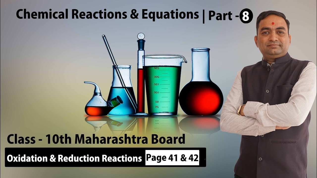 Chemical Reactions & Equations | Oxidation & Reduction Reaction Class 10th Part -8