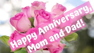 Anniversary Wishes for Parents - Happy Anniversary, Mom and Dad!