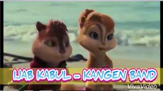 IJAB KABUL KANGEN BAND SAHABAT CHIPMUNK