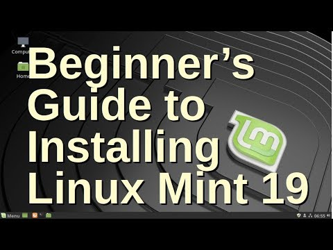 Beginners Guide to Installing Linux Mint 19