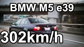 BMW M5 e39 TOP SPEED 302km/h (187.6mph)