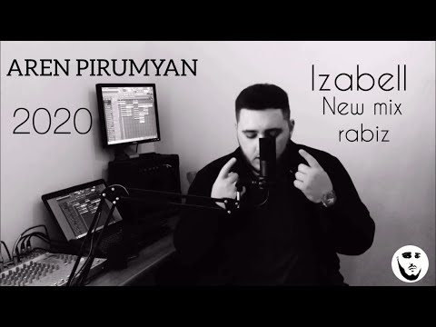 Aren Pirumyan - Izabell cover (rabiz-mix) 2020