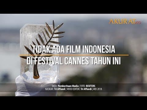 Tidak Ada Film Indonesia Di Festival Cannes Tahun Ini