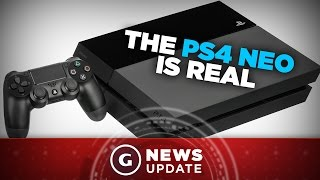 The PS4 Neo Is Real - GS News Update