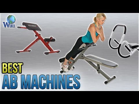 10 Best Ab Machines 2018