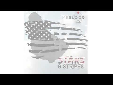MR BLOOD - STARS & STRIPES [2018]