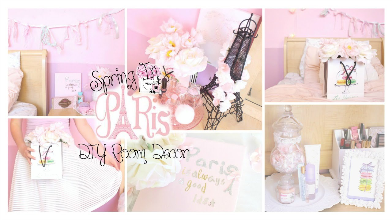 spring in paris diy room decor girly & french part 2 ♡ - youtube
