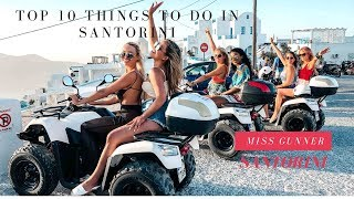 TOP 10 THINGS TO DO IN SANTORINI| My top holiday tips BY MISS GUNNER
