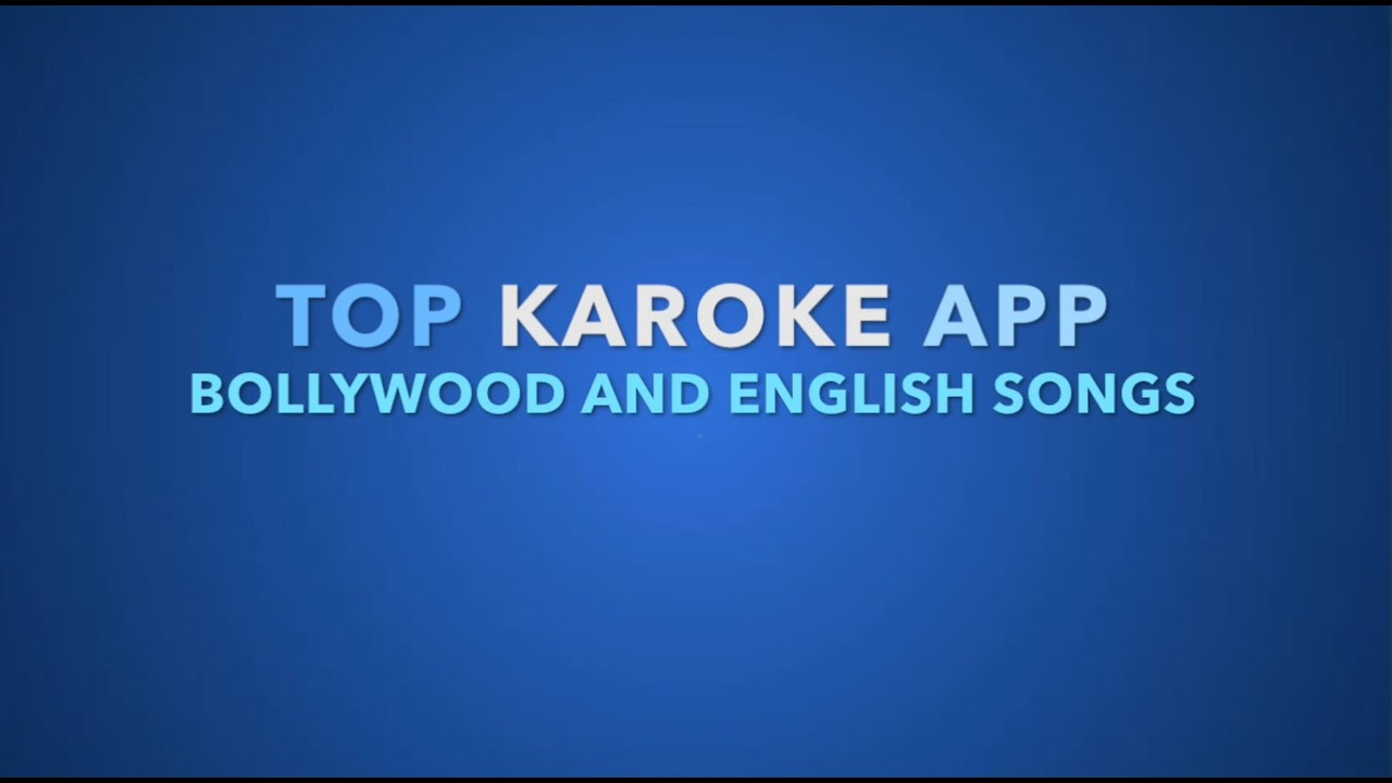 bollywood karaoke app for android