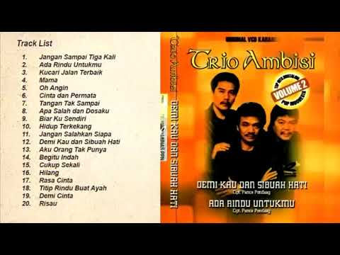 Free Download Trio Ambisi Full Album Lagu Kenangan Nostalgia 80an 90an Mp3 dan Mp4