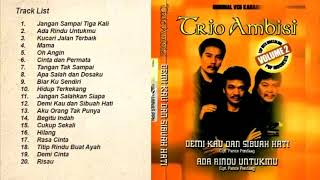 Top Hits -  Trio Ambisi Full Album Lagu Kenangan Nostalgia