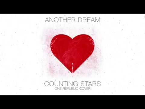 Another Dream - Counting Stars (OneRepublic Punk goes pop cover)