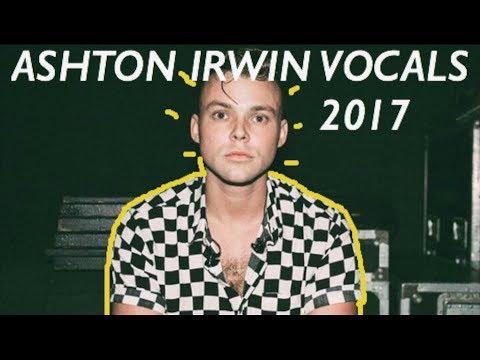 Ashton Irwin's Vocals 2017